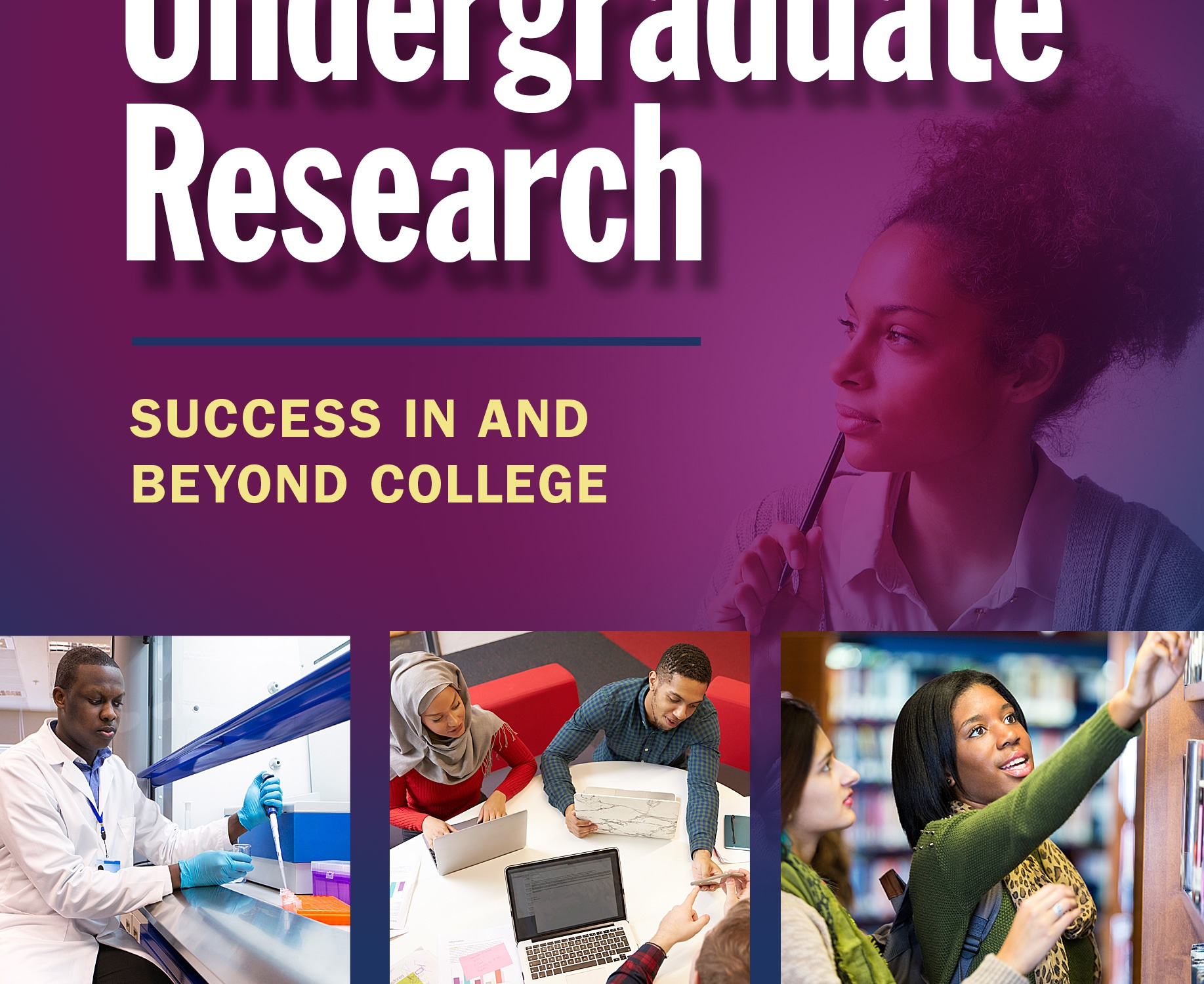 The Indispensable Guide to Undergraduate Research: Success in and Beyond College Book Cover